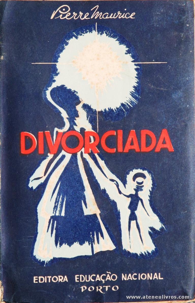 Pierre Maurice - Divorciada «€5.00»