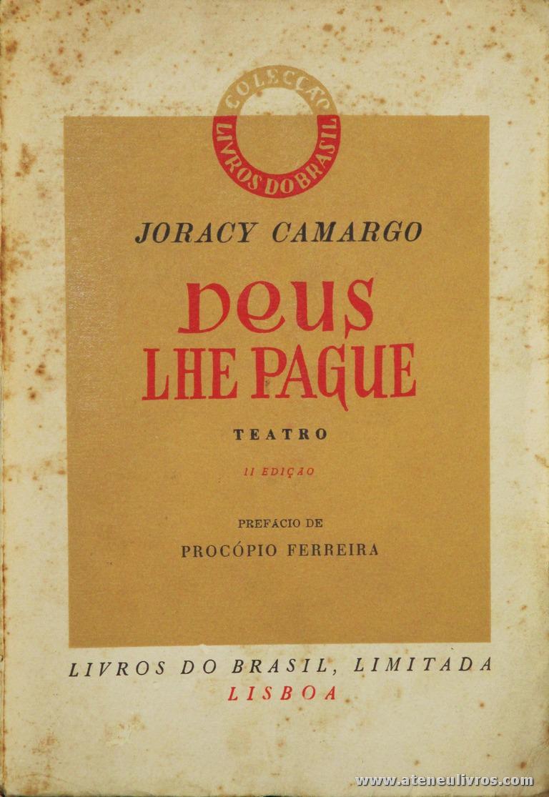 Joracy Camargo - Deus Lhe Pague «€5.00»