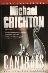 Michael Crichton - Canibais «€5.00»