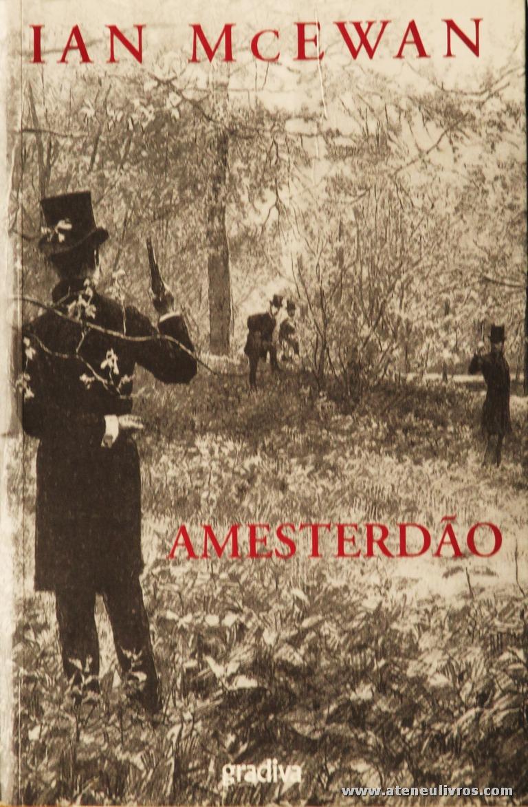 Ian Mc Ewan - Amesterdão «€6.00»