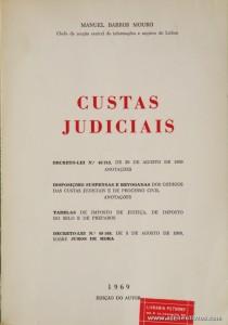 Manuel Barros Mouro - Custas Judiciais - Edição de Autor - Lisboa - 1969. Desc. 151 pág / 22,5 cm x 16 cm / Br. «€5.00»