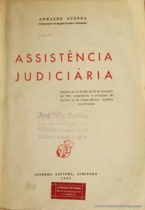 Armando Guerra - Assistência Jurídica - Coimbra Editora - 1963. Desc. 190 pág / 24 cm x 16 cm / «€12.50»