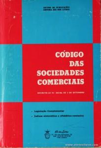 Código das Sociedades Comerciais - Rei dos Livros - 1986. Desc. 381 pág / 23 cm x 16 cm / Br. «€5.00»