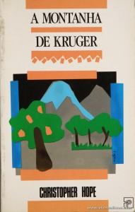 Christopher Hope - A Montanha de Kruger «€5.00»