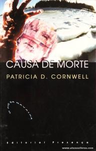 Patricia D. Cornwell - Causa de Morte «€5.00»