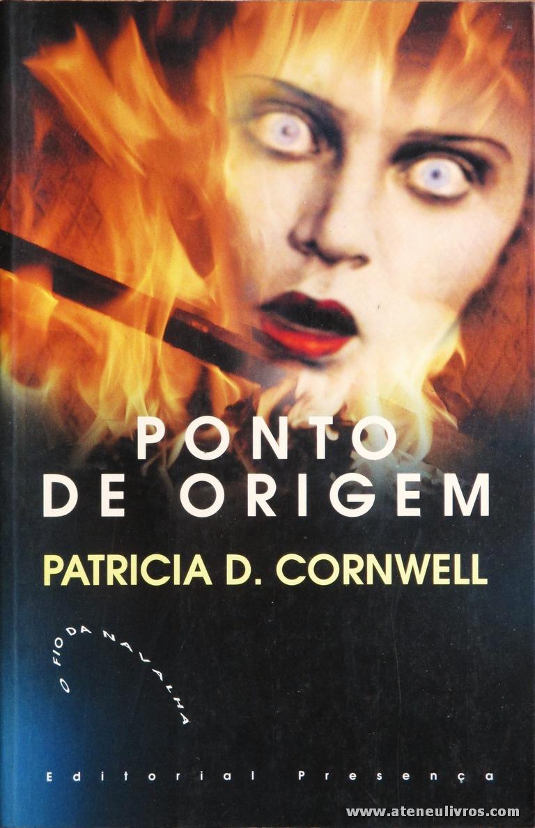 Patricia D. Cornwell - Ponto de Origem «€5.00»
