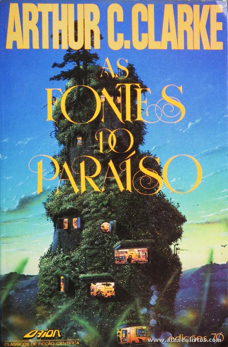 Arthur C. Clake - As Fontes do Paraíso «€5.00»