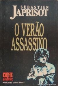 Sébastien Japrisot - O Verão Assassino «€5.00»
