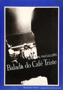 Carson Mc Cullers - Balada do Café Triste «€5.00»