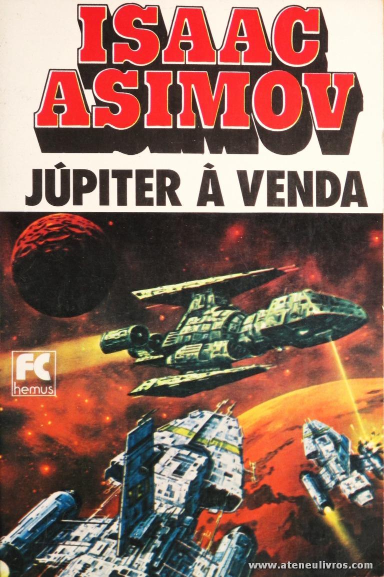 Isaac Asimov - Júpiter a Venda «€5.00»
