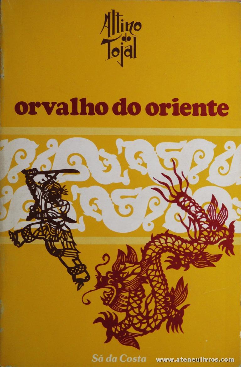Altino Tojal - Orvalho do Oriente «10.00»