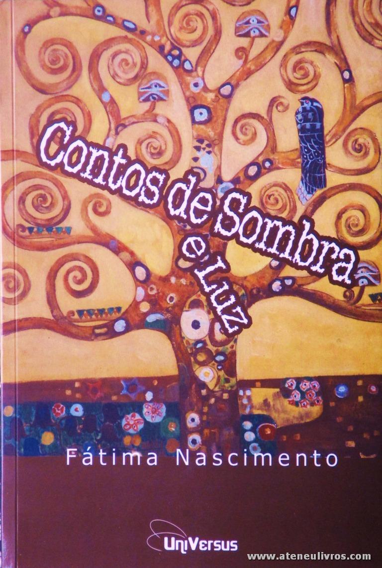 Fátima Nascimento - Contos de Sombra e Luz «€5.00»