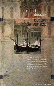 Robert Dessaix - Cartas de Veneza «€5.00»