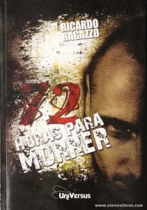Ricardo Regazzo - 72 Horas Para Morrer «€5.00»
