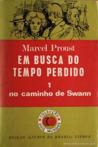 Marcel Proust - Em Busca do Tempo Perdido (1 No Caminho de Swann) «€5.00»