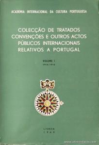 Colecção de Tratados Convenções e Outros Actos Públicos Internacionais Relativos a Portugal