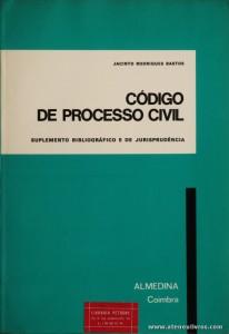 Jacinto Rodrigues Bastos - Código de Processo Civil (Suplemento Bibliográfico e de Jurisprudência) -Almedina - Coimbra - 1979. Desc. 304 pág / 23 cm x 16 cm / Br. «€10.00»