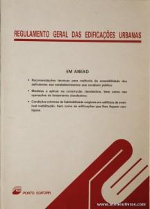 Regulamento Geral das Edificações Urbanas - Porto Editora - 1990. Desc. 95 pág / 21 cm x 15 cm / Br. «€5.00»