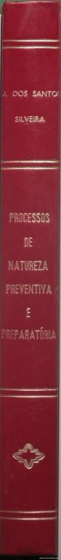 Processos de Natureza Preventiva e Preparatória