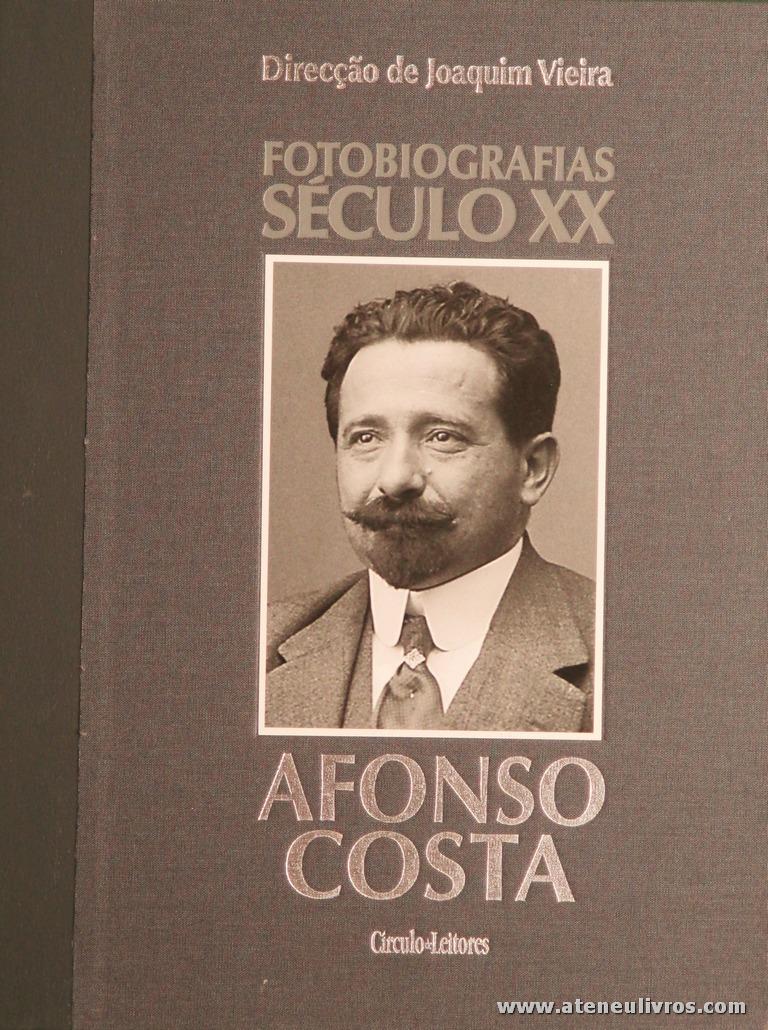 Júlia leitão Barros - Afonso Costa - Fotobiografias do Século XX - Circulo de Leitores - Lisboa - 2002. Desc. 199 pág / 30 cm x 23,5 cm / E. Ilust «€15.00»