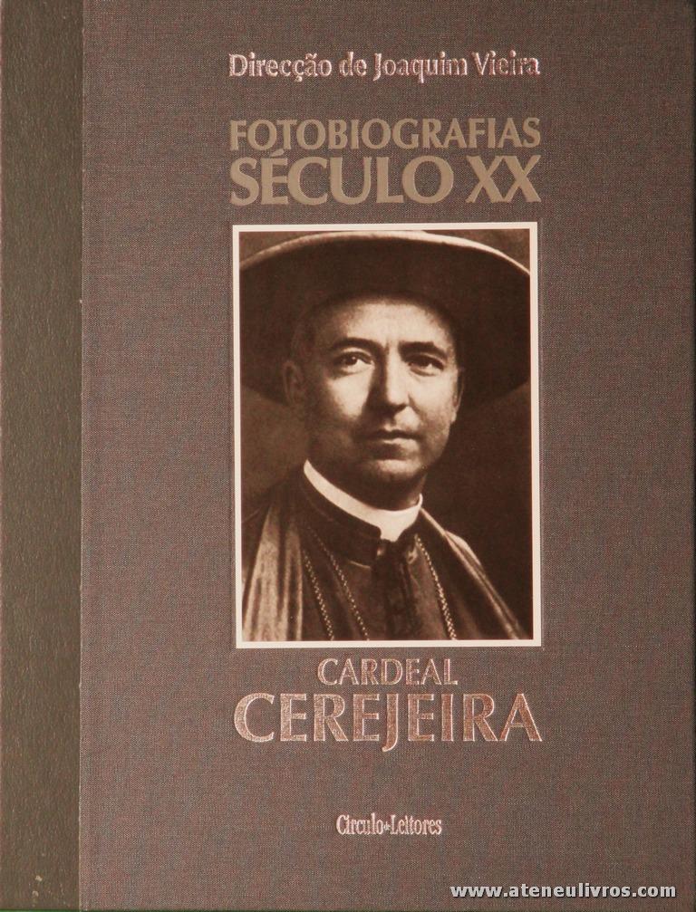 Irene Flunser Pimentel - Cardeal Cerejeira - Fotobiografias do Século XX - Circulo de Leitores - Lisboa - 2002. Desc. 199 pág / 30 cm x 23,5 cm / E. Ilust «€15.00»