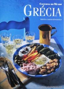 Kristina Likidis-Königsfeld - Grécia «Cozinhas dos Mundo» - Circulo de Leitores - Lisboa - 1997. Desc. 144 pág / 29 cm x 21 cm / E. Ilust «€12,50»