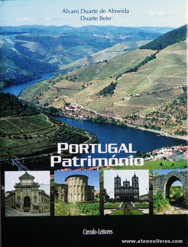 Álvaro Duarte de Almeida e Duarte Belo - Portugal Património [Vol. II Vila Real/Bragança] - Circulo de Leitores - 2007. Desc. 376 pág / 30 cm x 23 cm / E.Ilust «€27.00