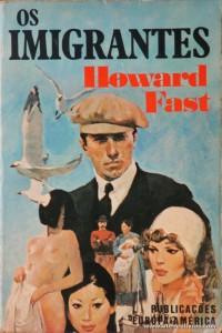 Howard Fast - Os Imigrantes «€8.00»