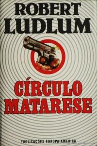 Robert Ludlum - Círculo Matarese «€5.00»