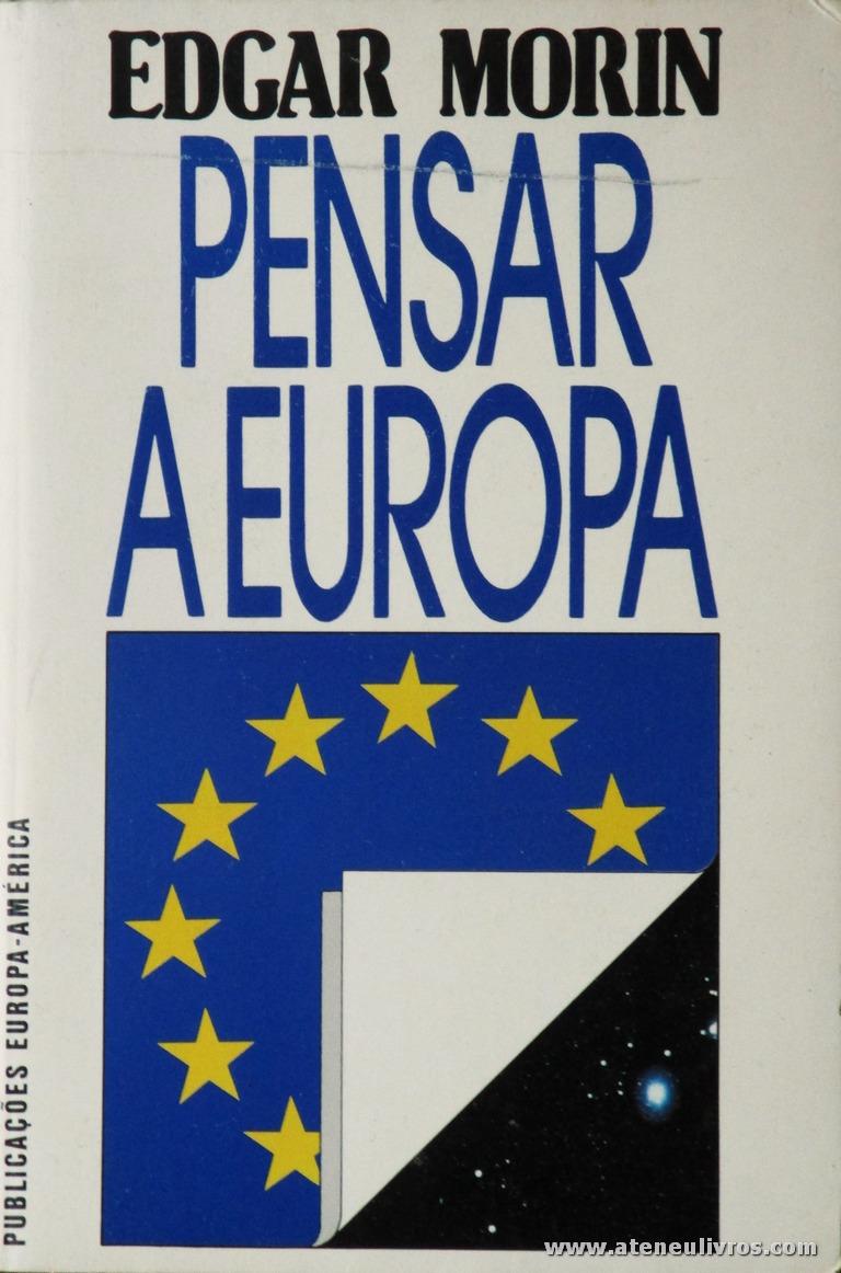 Edgar Morin - Pensar A Europa «€5.00»