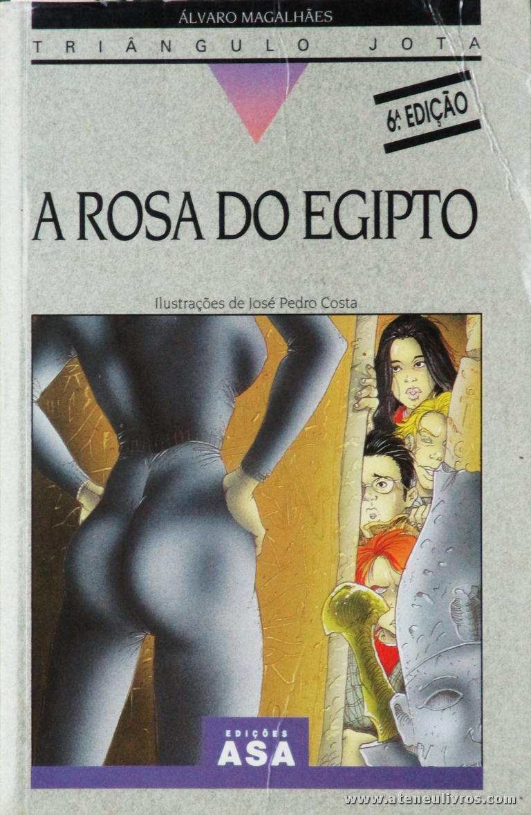 Álvaro Magalhães - A Rosa do Egipto «€5.00»