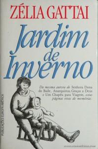 Zélia Gattai - Jardim de Inverno «€5.00»