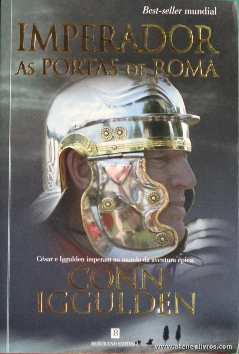 Conn Iggulden - Imperador as Portas de Roma «€10.00»