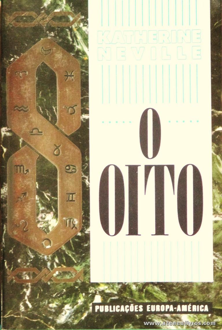 Katherine Neville - O Oito «€10.00»