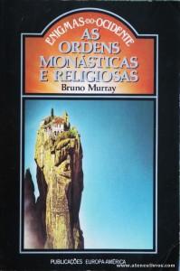 Bruno Murray - As Ordens Monásticas e Religiosas «€5.00»