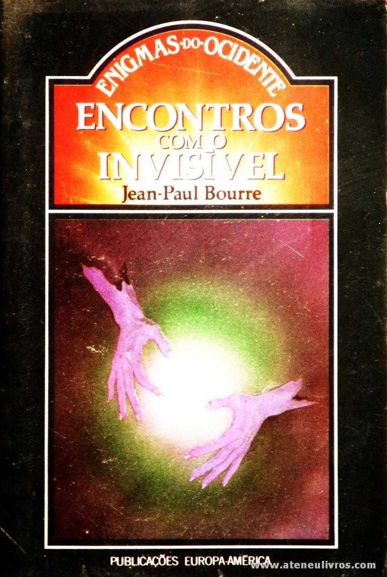 Jean-Paul Boure - Encontros com o Invisível «€5.00»