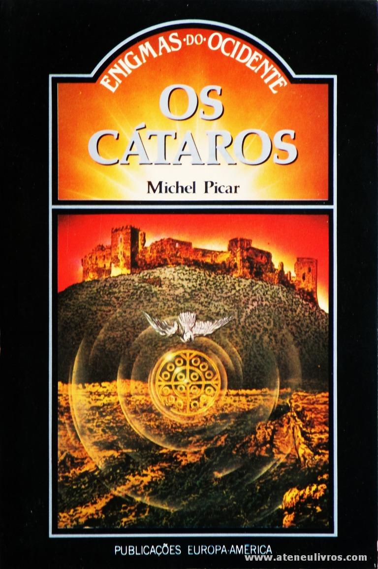 Michel Picar - Os Cátaros «€5.00»