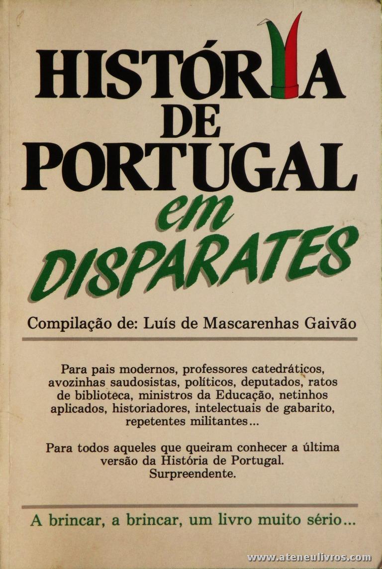 Luís de Mascarenhas Gaivão(Compilação) - Nova e Inédita Historia de Portugal em Disparates