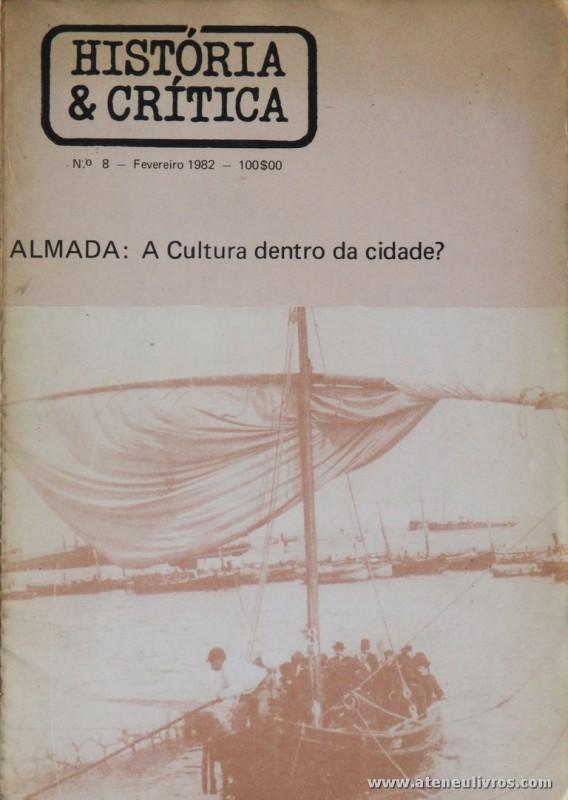 História & Crítica - Almada: A Cultura Dentro da Cidade?