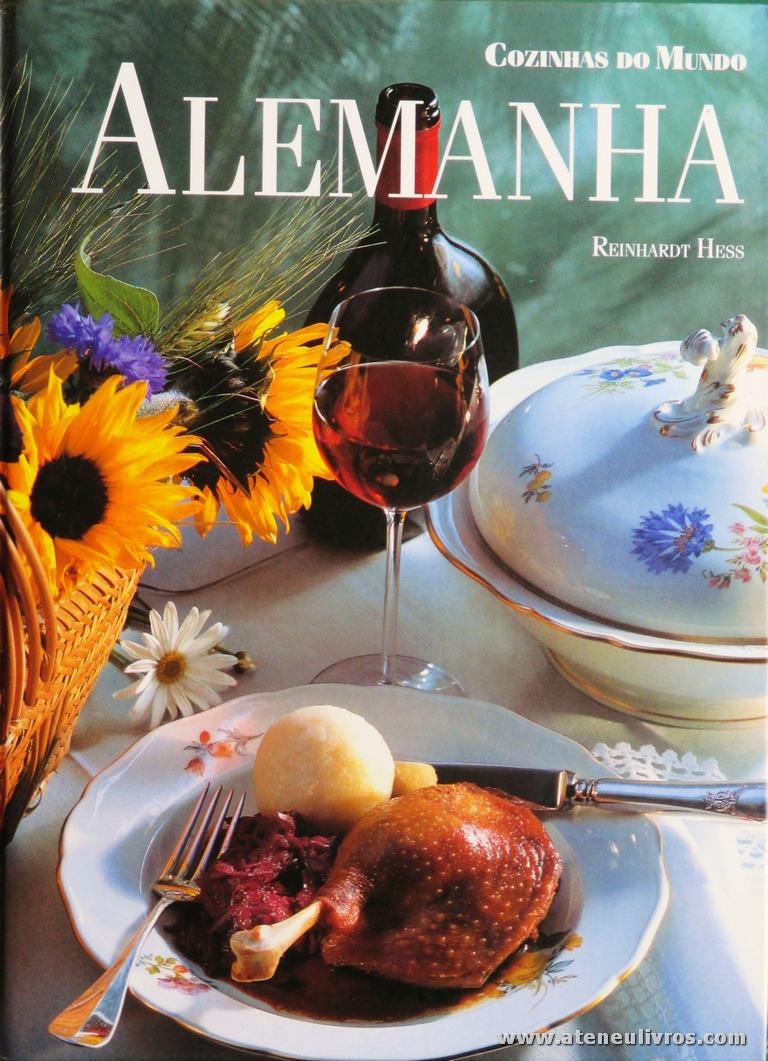 Reinhardt Hess - Alemanha «Cozinhas dos Mundo» - Circulo de Leitores - Lisboa - 1997. Desc. 144 pág / 29 cm x 21 cm / E. Ilust «€12,50»