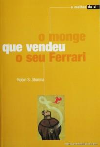 Robin S. Sharma - O Monge que Vendeu o Seu Ferrari «€5.00»