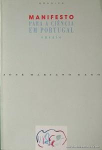 José Maria Gago - Manifesto Para a Ciência em Portugal (Ensaio) «€5.00»