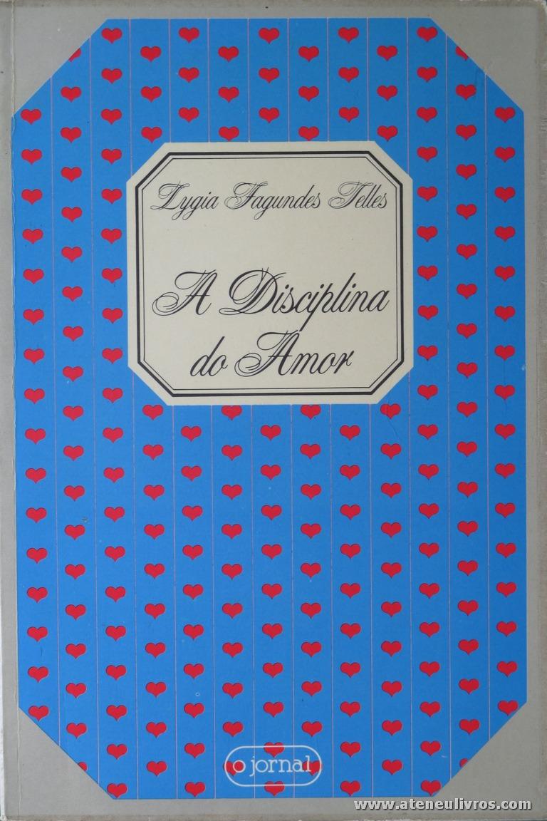 Lygia Fagundes Telles - A Disciplina do Amor «€5.00»