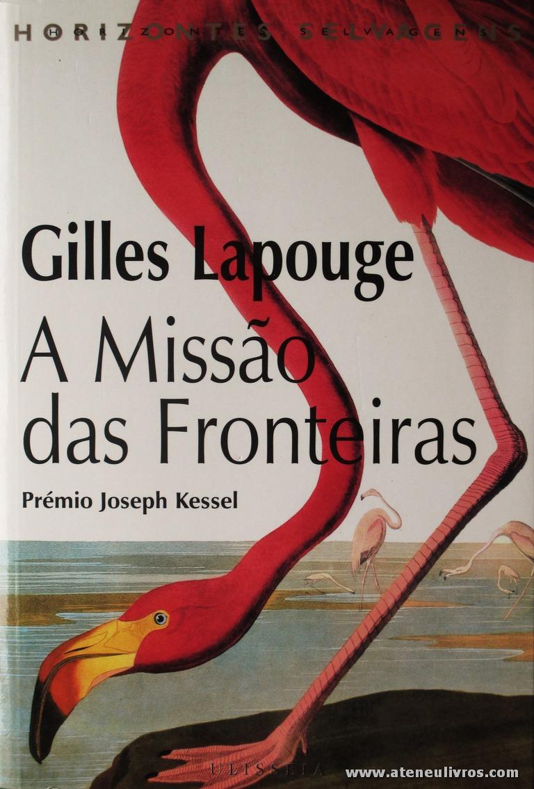 Gilles Lapouge - A Missão das Fronteiras «€5.00»