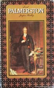 Jasper Ridley - Lord Palmerston - Constable - London - 1970. Desc. 688 pág / 26 cm x 16 cm / E. Ilust «€50.00»