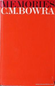 C. M. Bowra - Memories (1898-1939) - Weidenfeld And Nicolson - London - 1966. Desc. 369 pág / 22 cm x 14 cm / E «€25.00»