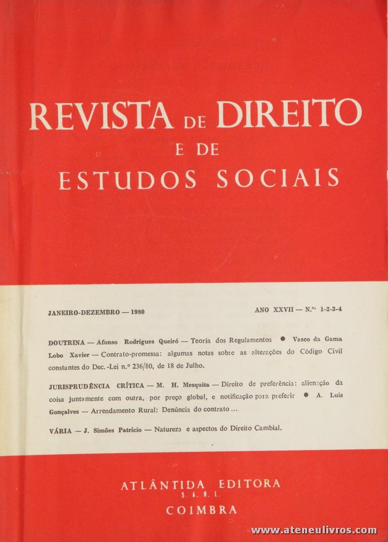 Revista de Direito e de Estudos Sociais - Janeiro/Dezembro de 1980 - Ano XXVII (I da 2.ª Série) - N.º 1- 2 - 3 - 4 - Livraria Almedina - Coimbra «€10.00»