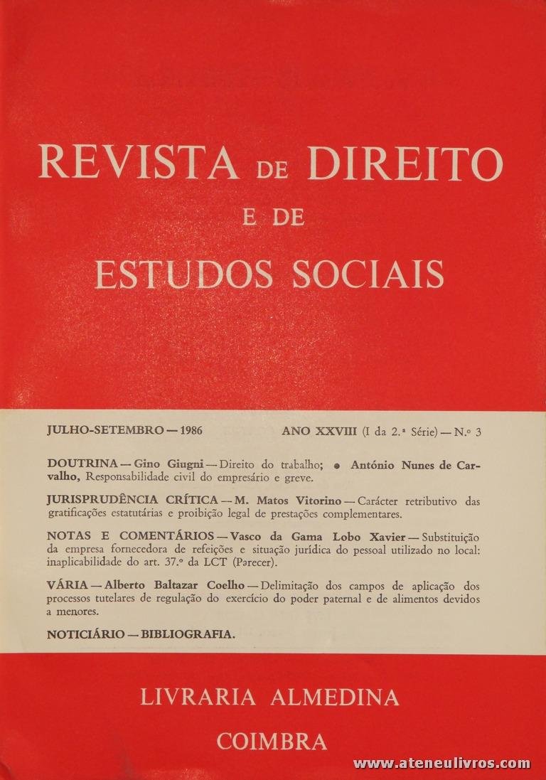 Revista de Direito e de Estudos Sociais - Julho/Setembro de 1986 - Ano XXVIII (I da 2.ª Série) - N.º3 - Livraria Almedina - Coimbra «€10.00»