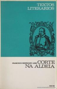 Francisco Rodrigues Lobo - Quem tem Farelos ? (Textos Literários) - [Agostinho da Silva] - Seara Nova - Lisboa - 1966. Desc. 78 pág / 19 cm x 13 cm / Br. «€5.00»