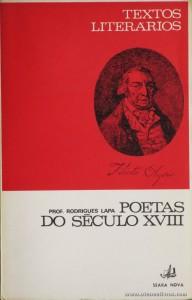 Prof. Rodrigues Lapa - Poetas do Século XVIII (Textos Literários) - [Rodrigues Lapa] - Seara Nova - Lisboa - 1967. Desc. 110 pág / 19 cm x 13 cm / Br. «€5.00»